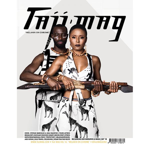 Taji Mag Vol 16 Melanin on Chrome