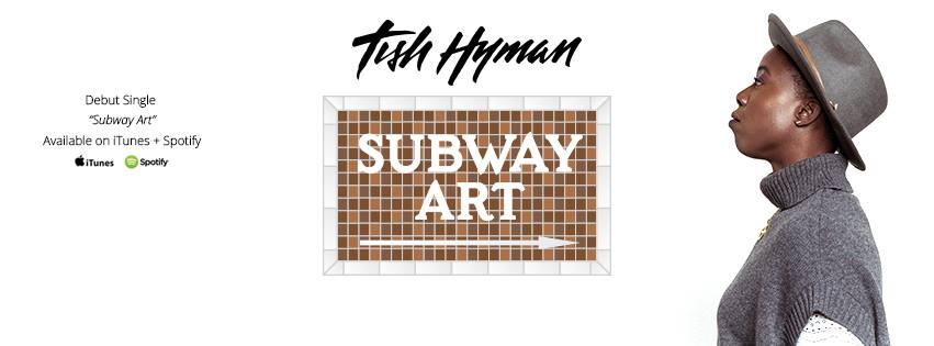 Tish Hyman : Subway Art