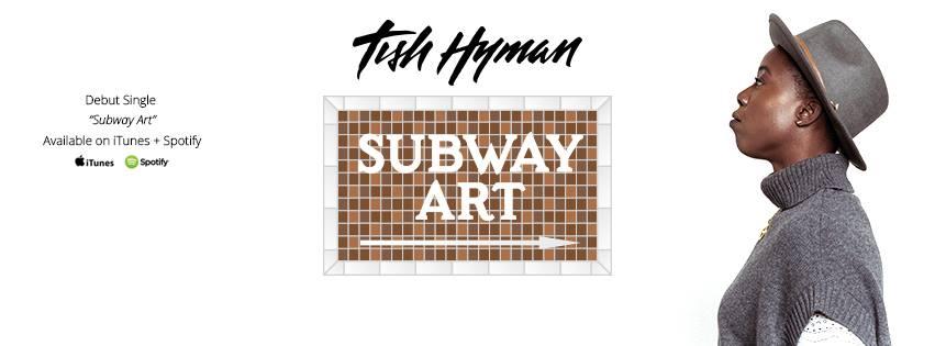 Tish Hyman : Subway Art