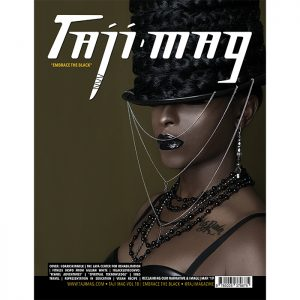 Taji Mag Vol 18 Embrace the Black