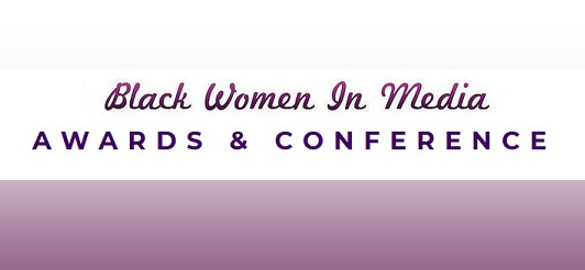 Black Women in Media Awards