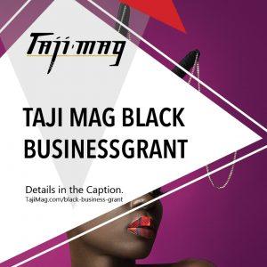 Taji Mag Black Business Grant