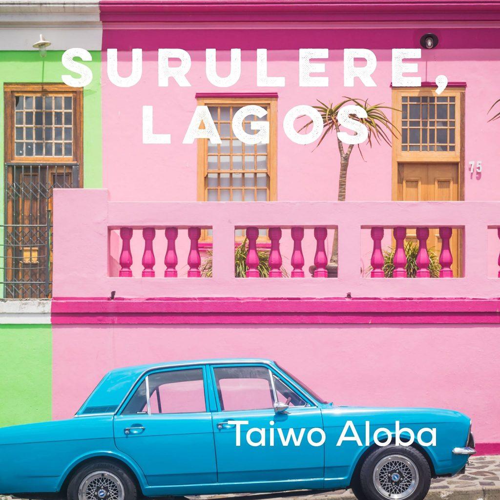 Surulere Lagos Taiwo Aloba